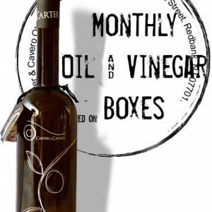 Olive Oil and Balsamic Vinegar Monthly Boxes